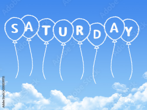 Cloud shaped as saturday Message - 200859970