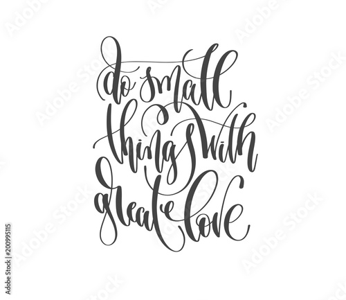 hand lettering quote do small things with great love