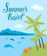 Summer travel vector card with palms, clouds,  sea, dolphins, starfish - 201352127