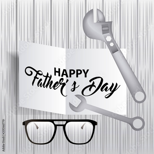 happy fathers day signboard key screwdriver glasses vector illustration