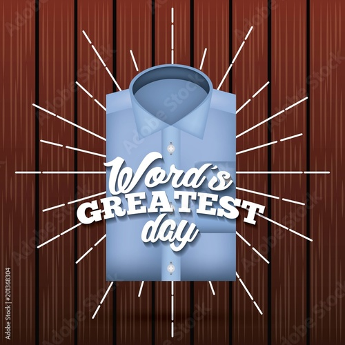 happy fathers day wood sunburst background blue shirt words greatest vector illustration - 201368304