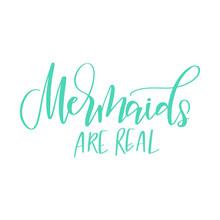 Modern Calligraphy Phrase About Mermaids Sticker