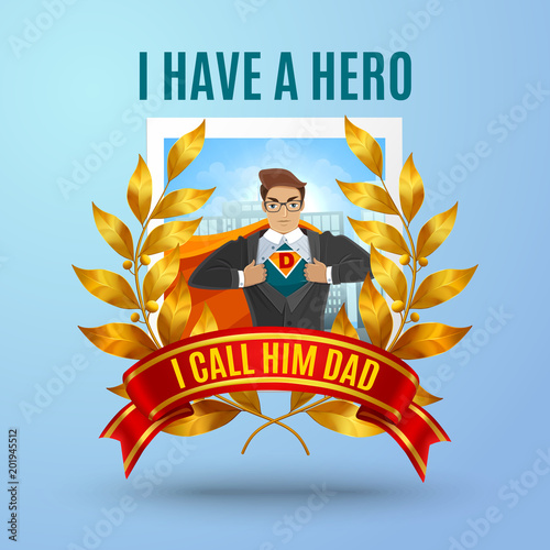 Father Super Hero Composition