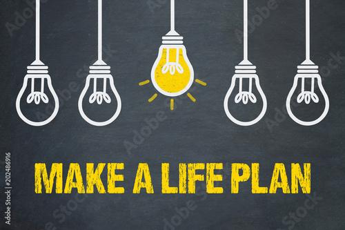 Make a life plan