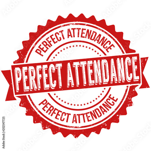 Perfect attendance grunge rubber stamp