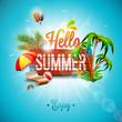 Vector Hello Summer Holiday typographic illustration on vintage wood background. Tropical plants, flower, beach ball, air balloon and sunshade with blue sky. Design template for banner, flyer