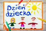 Colorful drawing: Children's day card with Polish words Children's day - 203997975