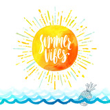 Summer vibes - Summer holidays greeting card. Handwritten calligraphy on a watercolor sun with multicolored sunburst above the ocean waves Vector illustration. - 204790537