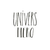 Hand drawn vector abstract graphic creative modern handwritten calligraphy lettering phase Universe Hero isolated on white background - 205215731