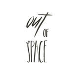 Hand drawn vector abstract graphic creative modern handwritten calligraphy lettering phase Out of Space isolated on white background - 205215772