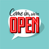 Come in we're open - 205721352