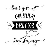 Funny  hand drawn quote about dreams
