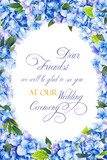 Template for congratulations or invitations to the wedding in blue colors. Illustration by markers, beautiful frame of hydrangea and leaves. Imitation of watercolor drawing. - 206106188