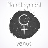 Vector illustration with Hand drawn astrological planet symbol VENUS on a grunge ink background. Monochrome.