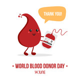 Vector illustration for World Blood Donor Day with cute cartoon blood drop character with blood bag, saying thank you for blood donation. - 207496966