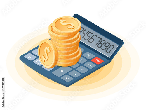 Flat isometric illustration of stack of coins on the office accounting electronic calculator. The business growth, earnings, profit, success, vector concept illustration isolated on white background.