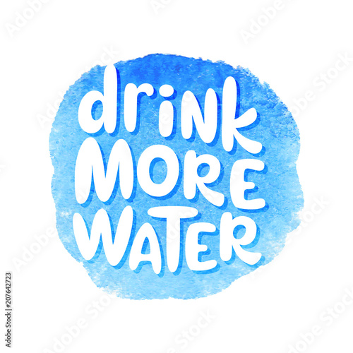 Drink more water lettering poster