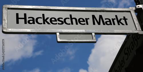 Fotobehang Berlijn road sign of place called Hackescher Markt in Berlin