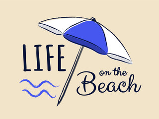 Life on the beach. Funny summer element with text - concept of a banner. Vector.