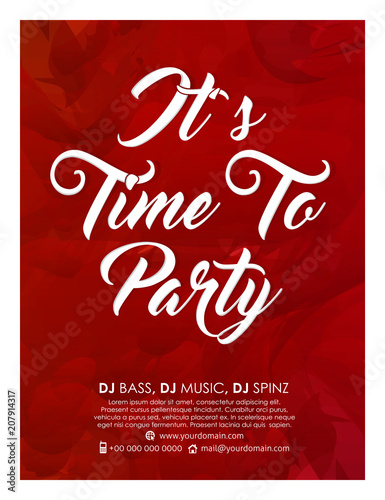 nice and beautiful flyers or Invitation for Party with creative design illustration, It's Time to Party.
