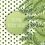Postcard with a tropical leaves. - 207956310