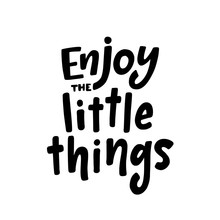 Enjoy The Little Things Inspiration Text  Illustration Black Typography   Sticker