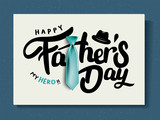 Happy Father's Day Calligraphy greeting card. Vector illustration. - 208350335