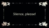 A re-created film frame from the silent movies era, showing intertitle text messages: Silence, Please!  - 208556121