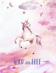 Wild and free. Watercolor unicorn poster. Hand painted fairytale illustration with fantasy animal, moon, clouds, stars on white background. Cartoon baby art
