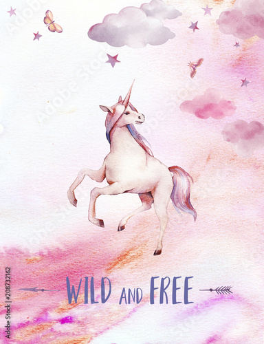 Wild and free. Watercolor unicorn poster. Hand painted fairytale illustration with fantasy animal, moon, clouds, stars on white background. Cartoon baby art - 208732162