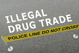 ILLEGAL DRUG TRADE concept - 208861704