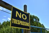 No Trespassing Sign  - 209148757