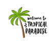 Palm tree. Summer poster - hand drawn icon with funny text. Vector.