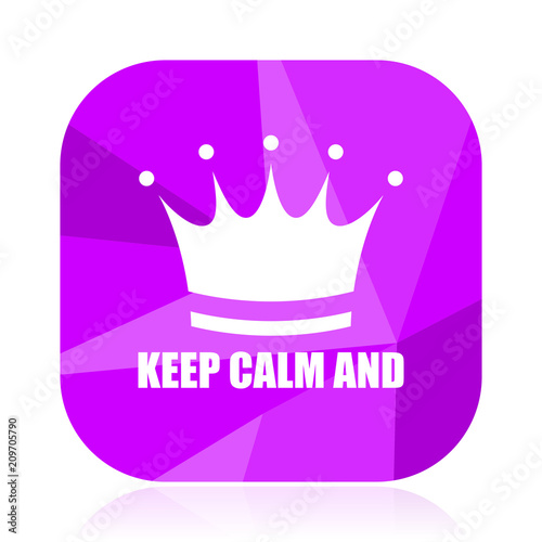 Fotobehang Vintage Poster Keep calm and violet square vector web icon. Internet design and webdesign button in eps 10. Mobile application sign on white background.