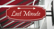 Schild 312 - Last Minute
