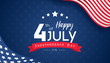 4th of July with USA flag, Independence Day Banner Vector illustration.