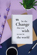 Motivational and inspirational wisdom quote. Notebook with pen on pastel purple and blue background.