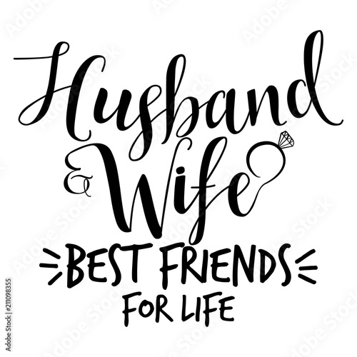 husband and wife best friends for life hand lettering typography text in vector eps