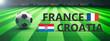 Leinwanddruck Bild - Soccer, football match, France vs Croatia, 3d illustration