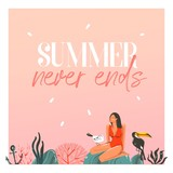 Hand drawn vector abstract cartoon summer time graphic illustrations template cards with girl,sunset,toucan birds on beach scene and modern typography Summer never ends isolated on white background - 211608738