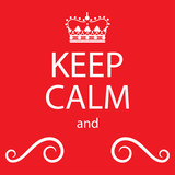 keep calm poster with crown - 212551577