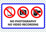 No photography and no video recording signboard - 212806168