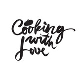 Cooking with love. Handwritten lettering. Vector calligraphy phrase
