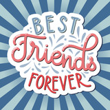 Friendship day hand drawn lettering. Best friends forever. Vector elements for invitations, posters, greeting cards. T-shirt design. Friendship quotes. - 212848378