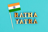 Flag of India and the text of Ratha yatra. The return journey of Puri Jagannath Ratha Jatra is known as Bahuda Jatra. - 212890104
