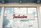 Schild 311 - Inclusion - 212929910
