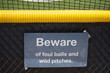 Sign Warns Of Dangers Of Foul Balls And Wild Pitches