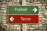 Schild 316 - Terror vs Freiheit - 213243183