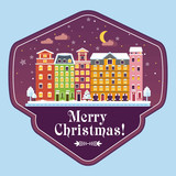 European winter city on greeting card for Christmas, New Year. Bright colorful houses, snow, festive Christmas tree. Badge, logo for congratulations, advertising, packaging. Flat vector illustration. - 213391590