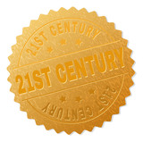 21ST CENTURY gold stamp seal. Vector golden medal of 21ST CENTURY text. Text labels are placed between parallel lines and on circle. Golden surface has metallic texture.